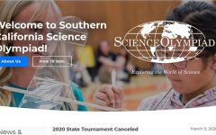 The Southern California Science Olympiad website posted its March 6 announcement about the cancellation of its April 4 state competition because of growing COVID-19 concerns. This would've been the first time that the 15-member team from Sunny Hills was eligible to compete at this level after placing fourth in the regional event at the University of California, Irvine., Feb. 15.