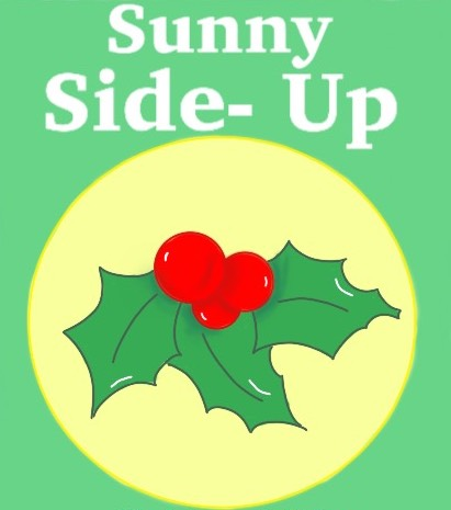 Sunny Side-Up: Christmas edition