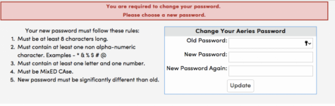 "Aeries, the FJUHSD's grading system, is shown to have a ""Change Your Aeries Password"" page that pops up for students and teachers to mandatorily change every couple of months."
